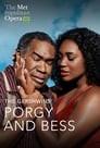 The Metropolitan Opera: The Gershwins' Porgy and Bess