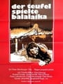Der Teufel spielte Balalaika