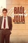 Raúl Juliá: The World's a Stage