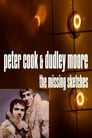 Peter Cook and Dudley Moore: The Missing Sketches