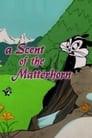 A Scent of the Matterhorn