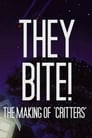 They Bite!: The Making of Critters