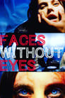 Faces Without Eyes