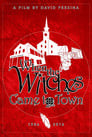 When the Witches Came to Town