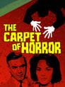 The Carpet of Horror