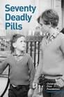 Seventy Deadly Pills