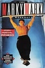 The Marky Mark Workout: Form... Focus... Fitness