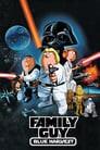 Family Guy Presents: Blue Harvest