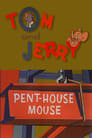 Pent-House Mouse