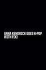 Anna Kendrick Goes K-Pop with F(x)