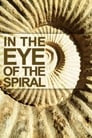 In the Eye of the Spiral