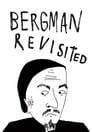Bergman Revisited