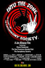 Into the Zone: The Story of the Cacophony Society
