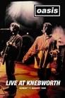 Oasis Live at Knebworth
