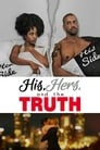 His, Hers and the Truth