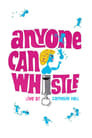Anyone Can Whistle: Live at Carnegie Hall