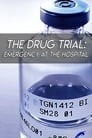 The Drug Trial: Emergency at the Hospital