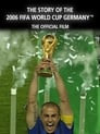 The Story of the 2006 FIFA World Cup: The Official Film of 2006 FIFA World Cup Germany