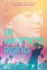 LA Woman Rising
