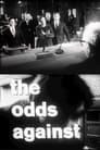 The Odds Against