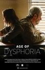 Age of Dysphoria