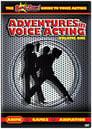 Adventures in Voice Acting