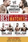 WWE: Best Pay-Per-View Matches 2012