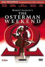 Alpha to Omega: Exposing 'The Osterman Weekend'