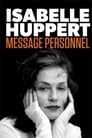 Isabelle Huppert: Personal Message