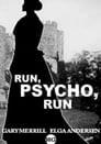 Run, Psycho, Run