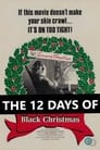 The 12 Days of Black Christmas