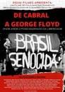De Cabral a George Floyd: Onde Arde o Fogo Sagrado da Liberdade
