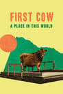 First Cow: A Place in This World