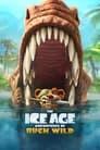 The Ice Age Adventures of Buck Wild