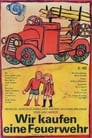We Buy a Fire Truck