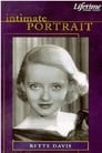 Intimate Portrait: Bette Davis