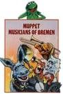 The Muppet Musicians of Bremen