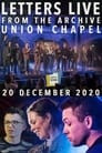 Letters Live from the Archive: Union Chapel
