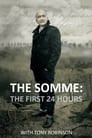 The Somme: The First 24 Hours with Tony Robinson