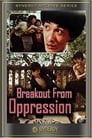 Breakout from Oppression