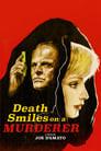 Death Smiles on a Murderer