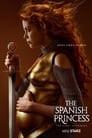 The Spanish Princess: Part 2