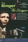 The Singer and the Swinger