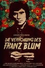 The Brutalization of Franz Blum