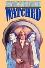 Watched!