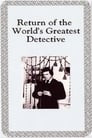 The Return of the World's Greatest Detective
