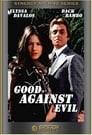 Good Against Evil
