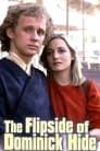 The Flipside of Dominick Hide