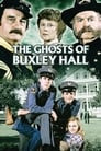 The Ghosts of Buxley Hall