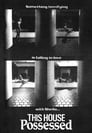 This House Possessed